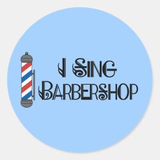 Je chante le cadeau de raseur-coiffeur autocollants ronds