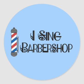 Je chante le cadeau de raseur-coiffeur sticker rond