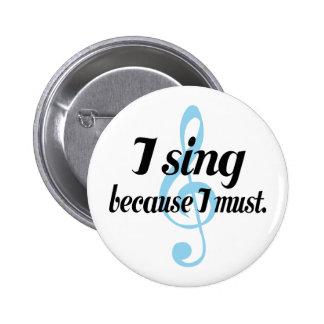 Je chante puisque je dois cadeau de musique pin's