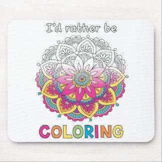 Je colorerais plutôt le tapis de souris de mandala