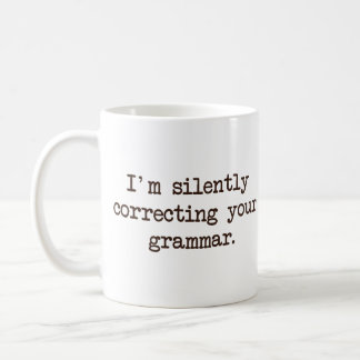 Je corrige silencieusement votre grammaire mug