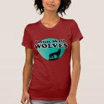 Je cours avec des loups t-shirts