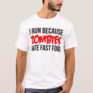 Je cours puisque les zombis détestent les aliments t-shirt