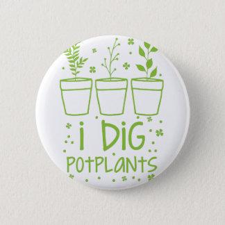 je creuse des potplants pin's