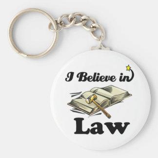 je crois à la loi porte-clé rond