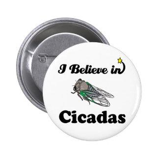 je crois en cigales badge