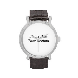 Je date seulement des médecins d'ours montres cadran