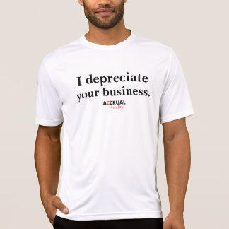 Je déprécie vos affaires.  Réalité d'accumulation T-shirt