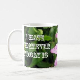 Je déteste celui qui soit aujourd'hui mug blanc