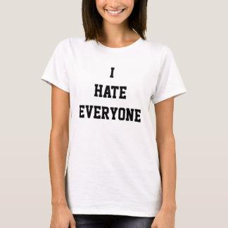 Je déteste chacun t-shirt