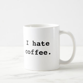 Je déteste le café., je déteste le café mug