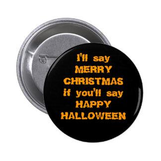 "Je dirai le ""Joyeux Noël"" si… Badge"