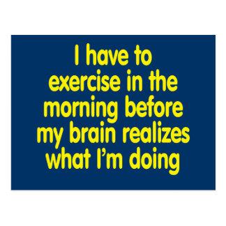 Je dois m'exercer pendant le matin… carte postale