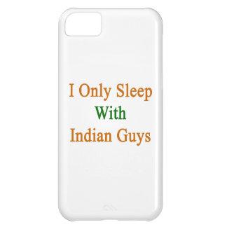 Je dors seulement avec les types indiens coque iPhone 5C