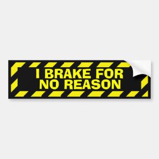 Je freine pour aucun autocollant de précaution de