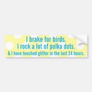 Je freine pour des oiseaux autocollant pour voiture