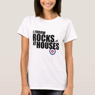 Je jette des roches au bordage de maisons t-shirt