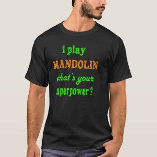 Je joue la mandoline t-shirt
