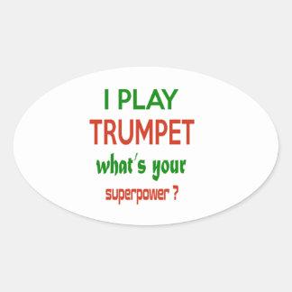 Je joue la trompette ce qui est la votre sticker ovale