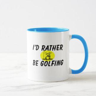Je jouerais au golf plutôt mugs