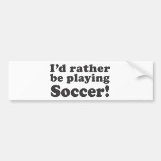 Je jouerais plutôt au football ! autocollant pour voiture