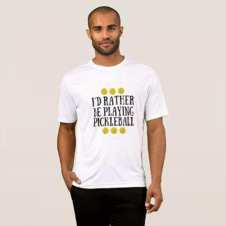 Je jouerais plutôt Pickleball - le T-shirt des