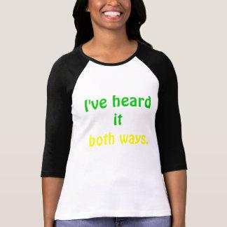 Je l'ai entendu T-shirt de Psych de deux manières