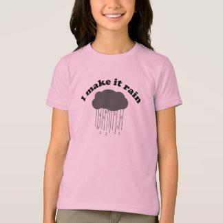 Je le fais pleuvoir t-shirt