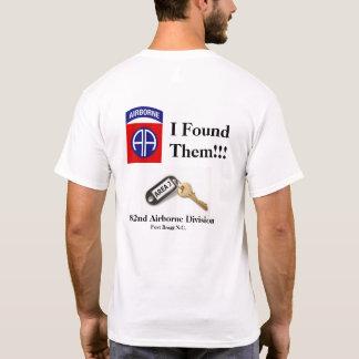 Je les ai trouvés T-shirt