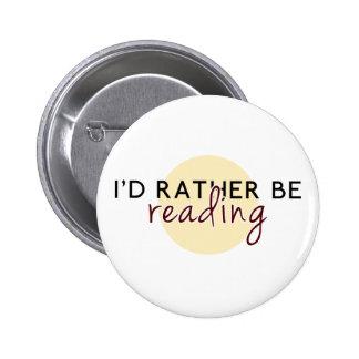 Je lirais plutôt - pour des amoureux des livres badge rond 5 cm