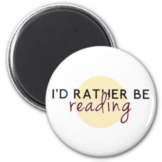 Je lirais plutôt - pour des amoureux des livres magnet rond 8 cm