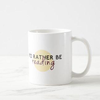 Je lirais plutôt - pour des amoureux des livres mug blanc