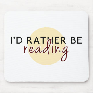 Je lirais plutôt - pour des amoureux des livres tapis de souris