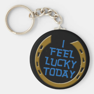 Je me sens chanceux aujourd'hui porte-clé rond