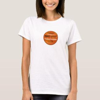 Je mets en gage POUR NE PAS FAIRE DES EMPLETTES T-shirt