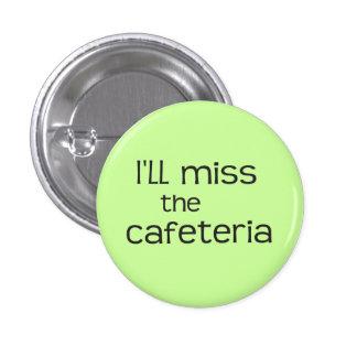 Je Mlle le cafétéria - énonciation drôle Pin's Avec Agrafe