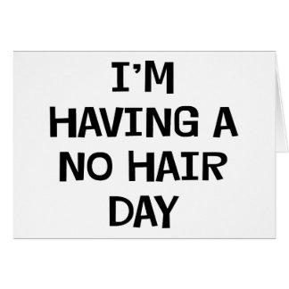 Je n'ai aucun cheveu carte de vœux