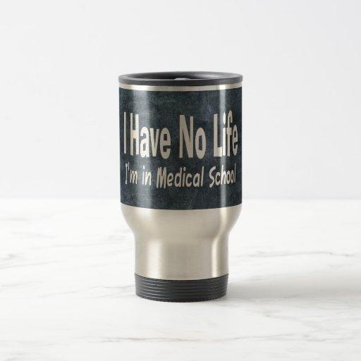 Je n'ai aucune vie Im à la Faculté de Médecine drô Tasse À Café