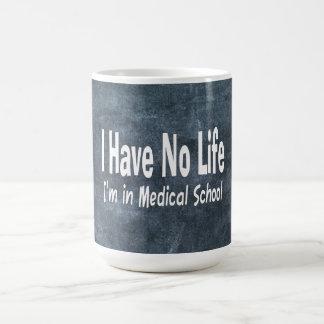Je n'ai aucune vie Im à la Faculté de Médecine Mug Blanc