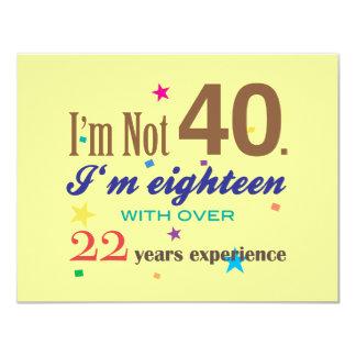 Je n'ai pas 40 ans - anniversaire drôle carton d'invitation 10,79 cm x 13,97 cm