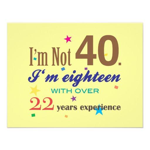 Je n'ai pas 40 ans - anniversaire drôle carton d'invitation