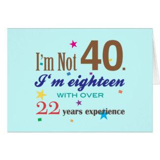 Je n'ai pas 40 ans - cadeau d'anniversaire drôle carte de vœux