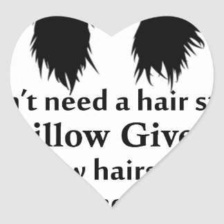 Je n'ai pas besoin d'un coiffeur, mon coussin me sticker cœur