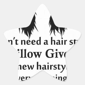 Je n'ai pas besoin d'un coiffeur, mon coussin me sticker étoile