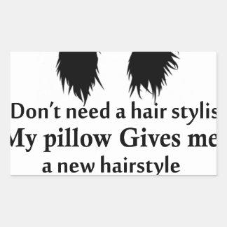 Je n'ai pas besoin d'un coiffeur, mon coussin me sticker rectangulaire