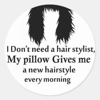 Je n'ai pas besoin d'un coiffeur, mon coussin me sticker rond