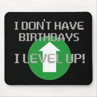 Je n'ai pas des anniversaires… tapis de souris