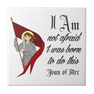 Je n'ai pas peur - Jeanne d'Arc Carreau