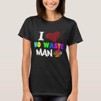 Je n'aime aucun homme de rebut t-shirt