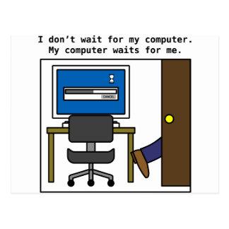 Je n'attends pas mon ordinateur carte postale